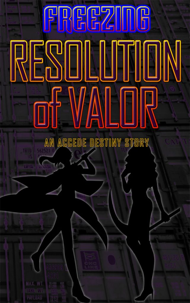 Accede Destiny Resolution of Valor